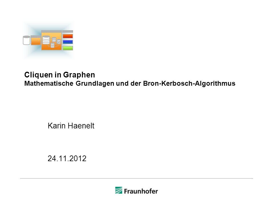 Cliquen in Graphen Mathematische Grundlagen und der Bron-Kerbosch-Algorithmus