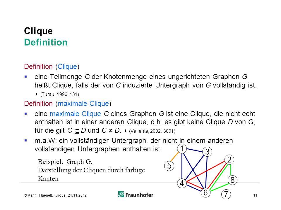 Clique Definition 1 3 2 5 8 4 6 7 Definition (Clique)