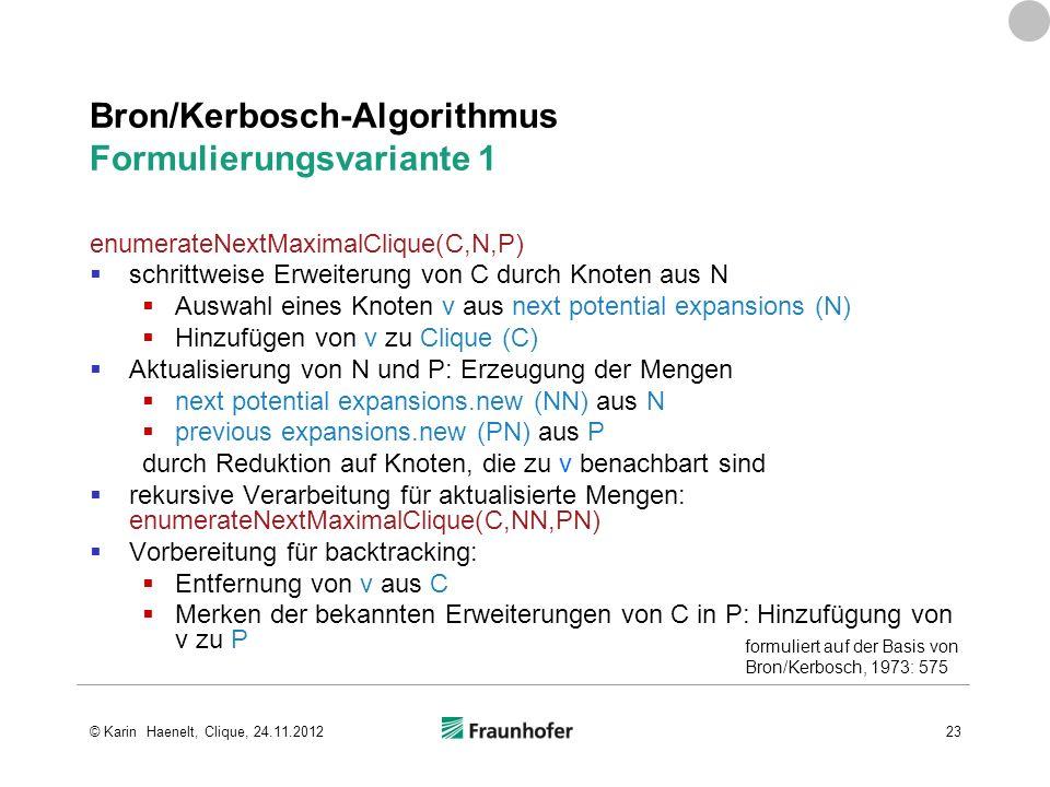 Bron/Kerbosch-Algorithmus Formulierungsvariante 1