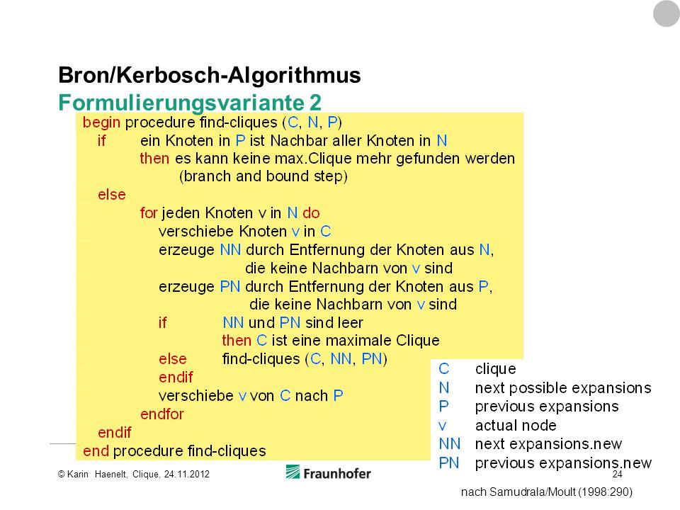 Bron/Kerbosch-Algorithmus Formulierungsvariante 2