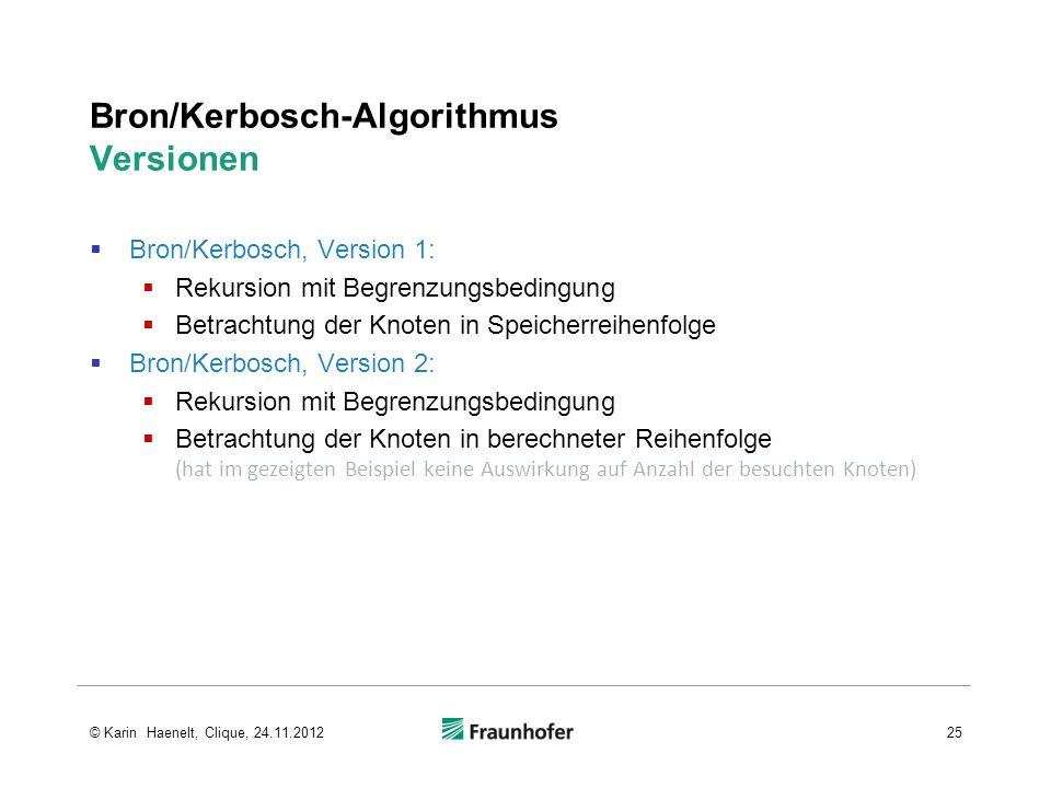Bron/Kerbosch-Algorithmus Versionen