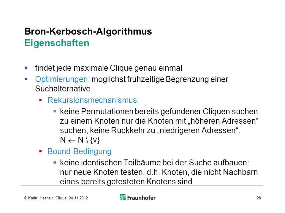 Bron-Kerbosch-Algorithmus Eigenschaften