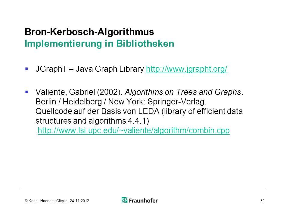 Bron-Kerbosch-Algorithmus Implementierung in Bibliotheken