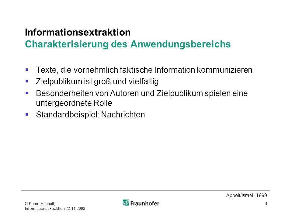 Informationsextraktion Charakterisierung des Anwendungsbereichs