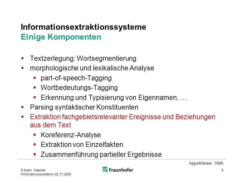 Informationsextraktionssysteme Einige Komponenten