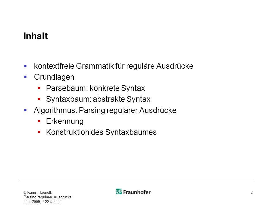 Inhalt kontextfreie Grammatik für reguläre Ausdrücke Grundlagen