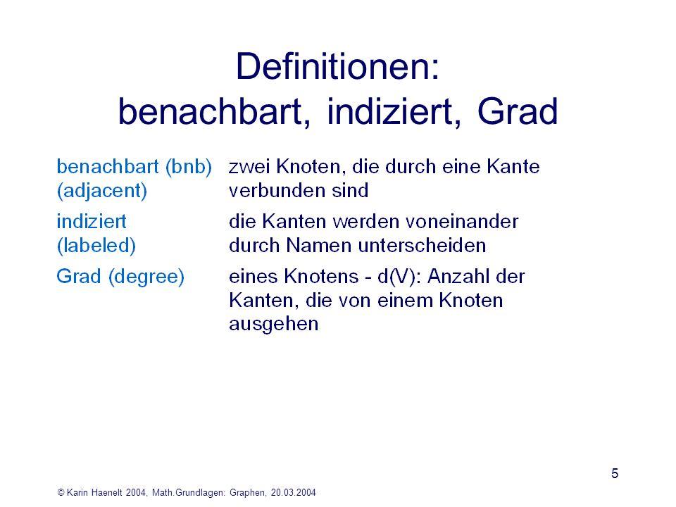 Definitionen: benachbart, indiziert, Grad