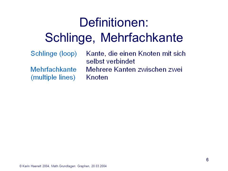 Definitionen: Schlinge, Mehrfachkante