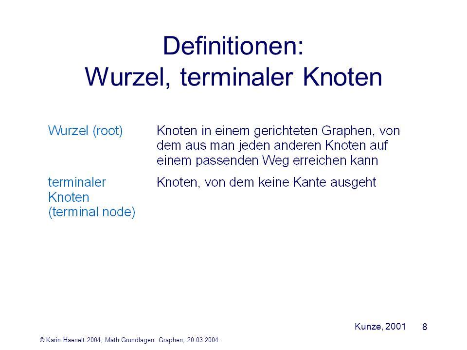 Definitionen: Wurzel, terminaler Knoten