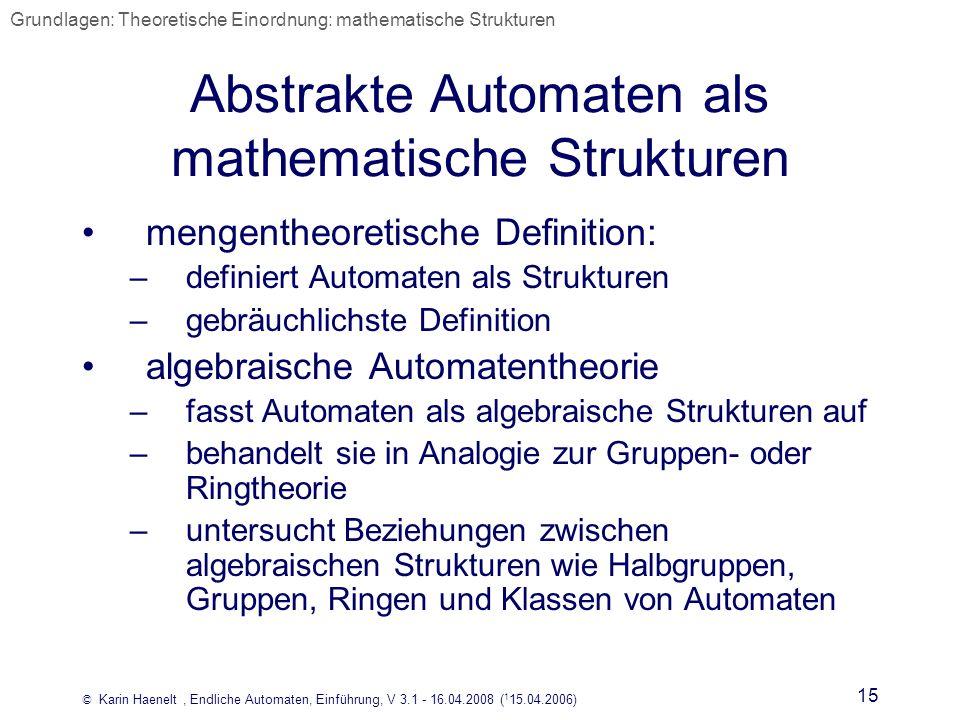 Abstrakte Automaten als mathematische Strukturen