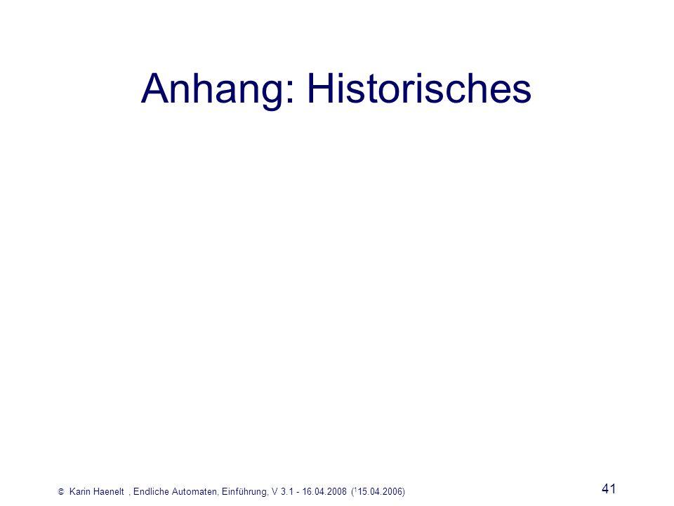 Anhang: Historisches