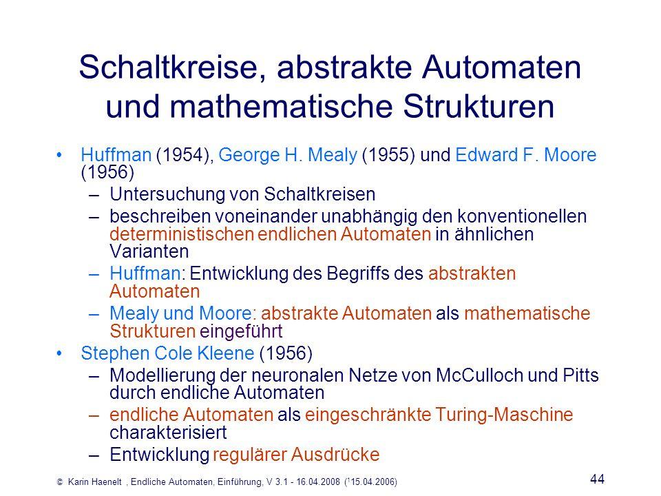 Schaltkreise, abstrakte Automaten und mathematische Strukturen