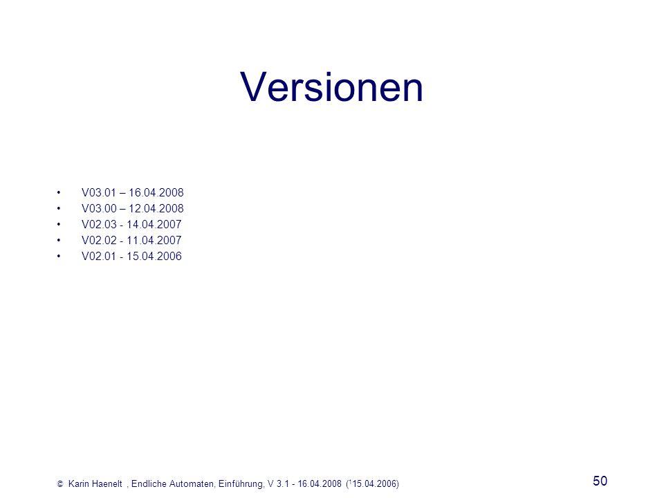 Versionen V03.01 – 16.04.2008. V03.00 – 12.04.2008.