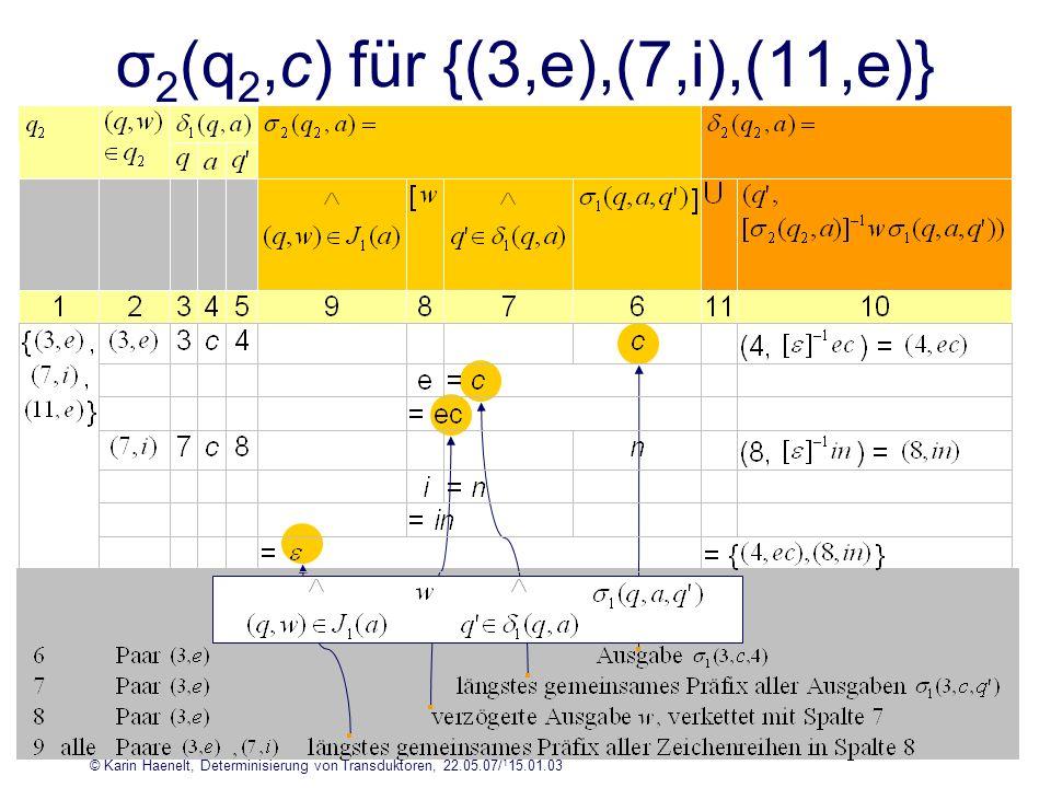 σ2(q2,c) für {(3,e),(7,i),(11,e)}