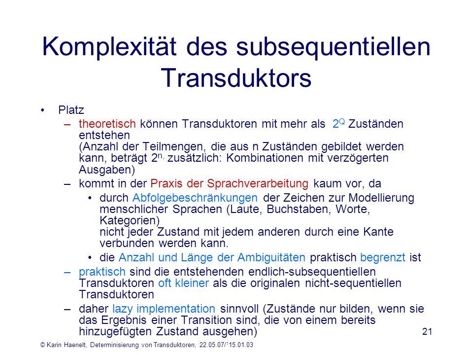 Komplexität des subsequentiellen Transduktors