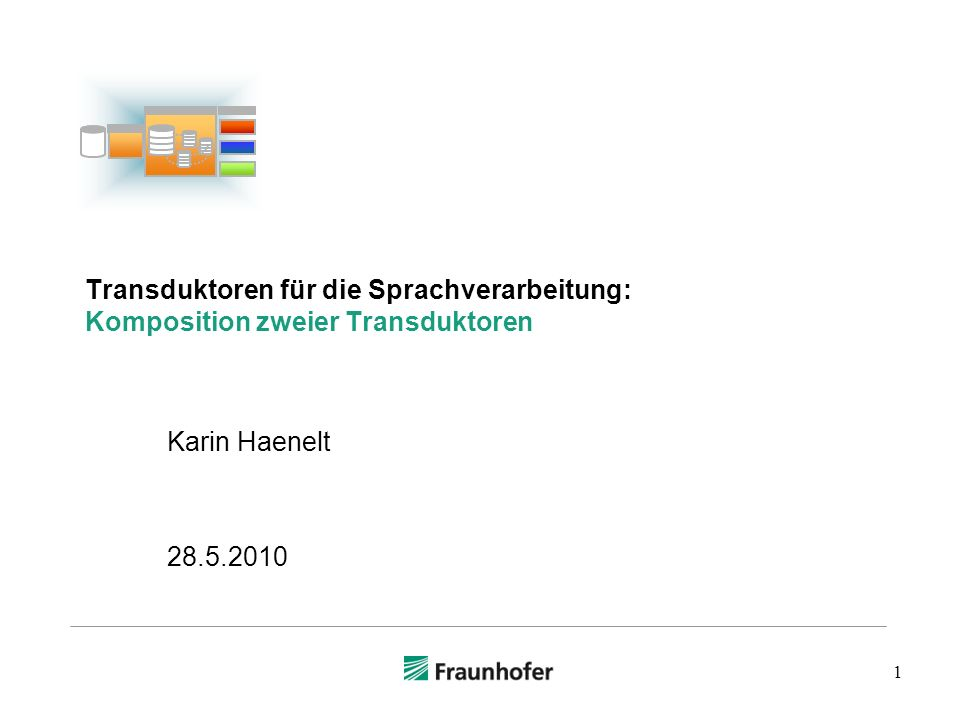 Transduktoren für die Sprachverarbeitung: Komposition zweier Transduktoren