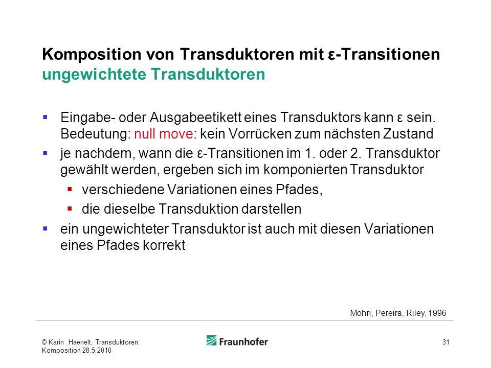 Komposition von Transduktoren mit ε-Transitionen ungewichtete Transduktoren