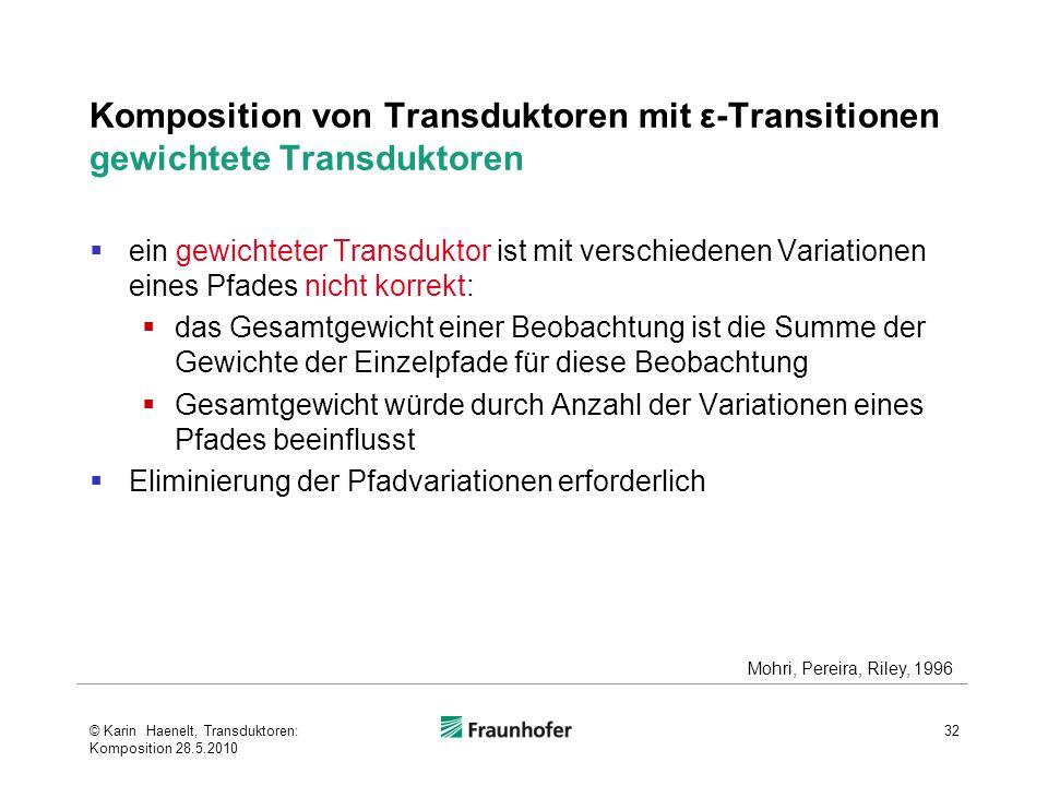 Komposition von Transduktoren mit ε-Transitionen gewichtete Transduktoren