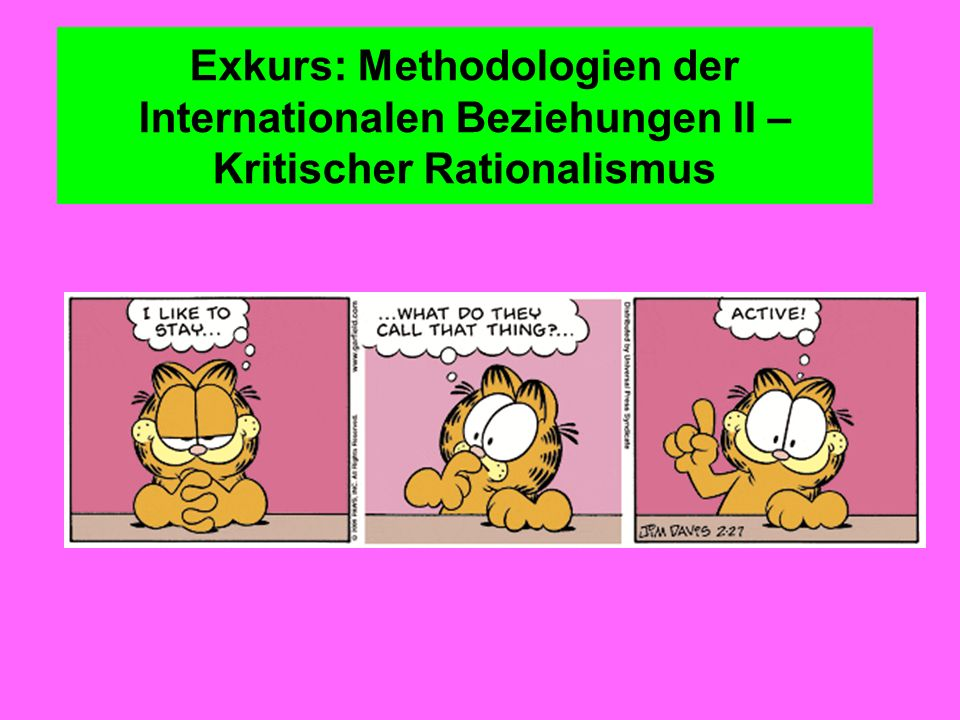 Exkurs: Methodologien der Internationalen Beziehungen II – Kritischer Rationalismus