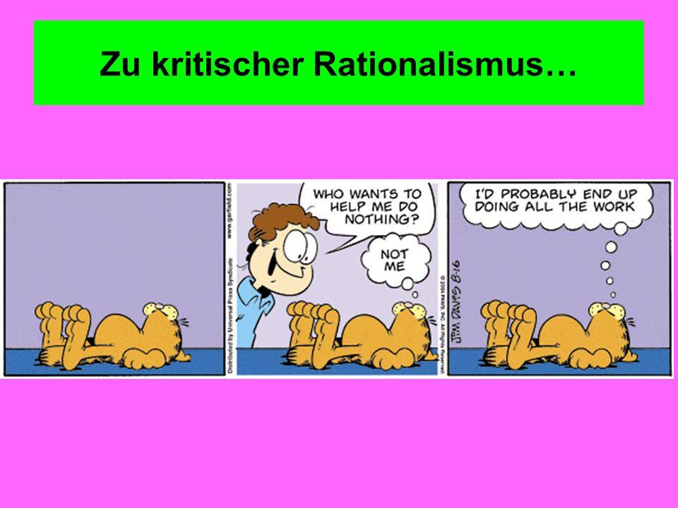 Zu kritischer Rationalismus…