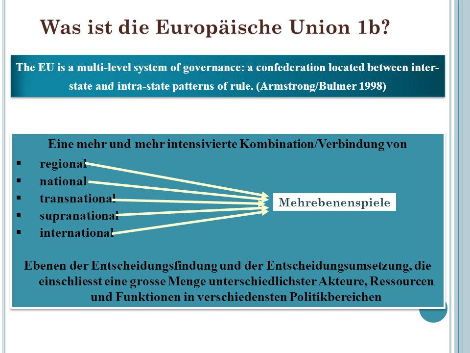 Was ist die Europäische Union 1b