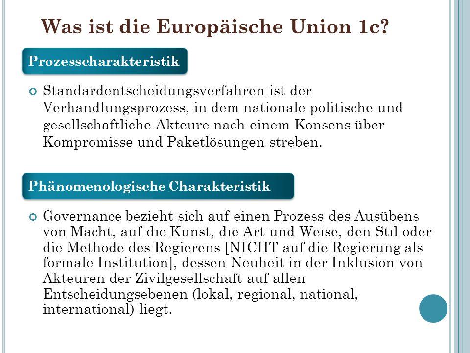 Was ist die Europäische Union 1c