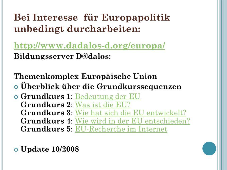 Bei Interesse für Europapolitik unbedingt durcharbeiten: