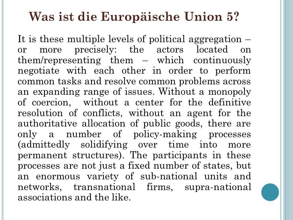 Was ist die Europäische Union 5