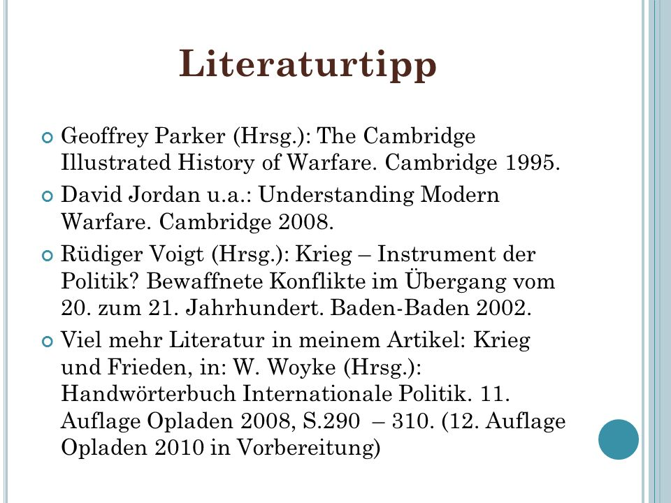 Literaturtipp Geoffrey Parker (Hrsg.): The Cambridge Illustrated History of Warfare. Cambridge 1995.