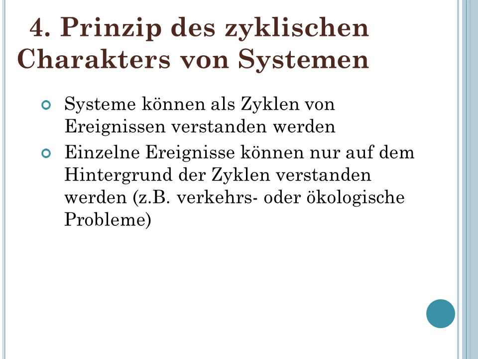 4. Prinzip des zyklischen Charakters von Systemen