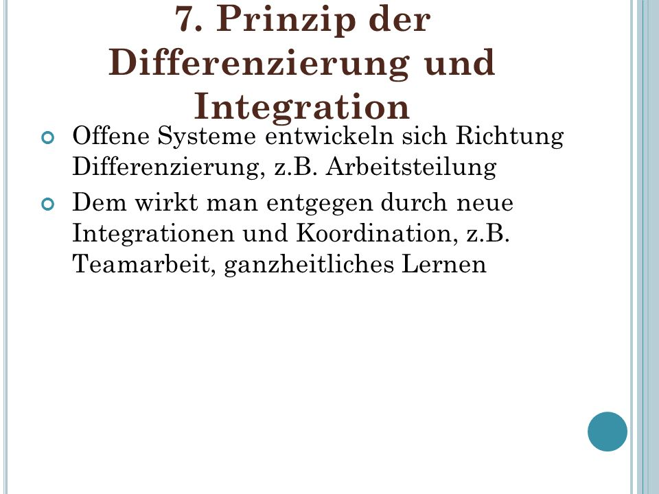 7. Prinzip der Differenzierung und Integration
