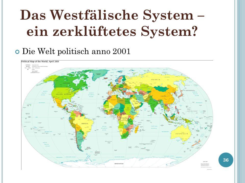 Das Westfälische System – ein zerklüftetes System
