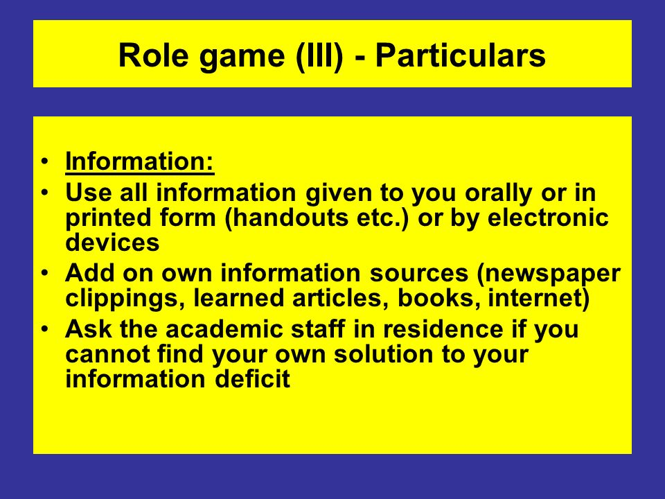Role game (III) - Particulars