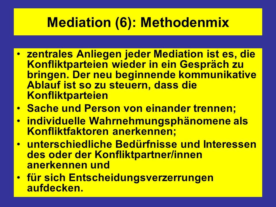 Mediation (6): Methodenmix