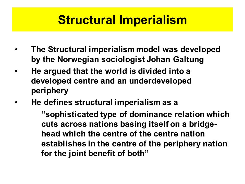Structural Imperialism