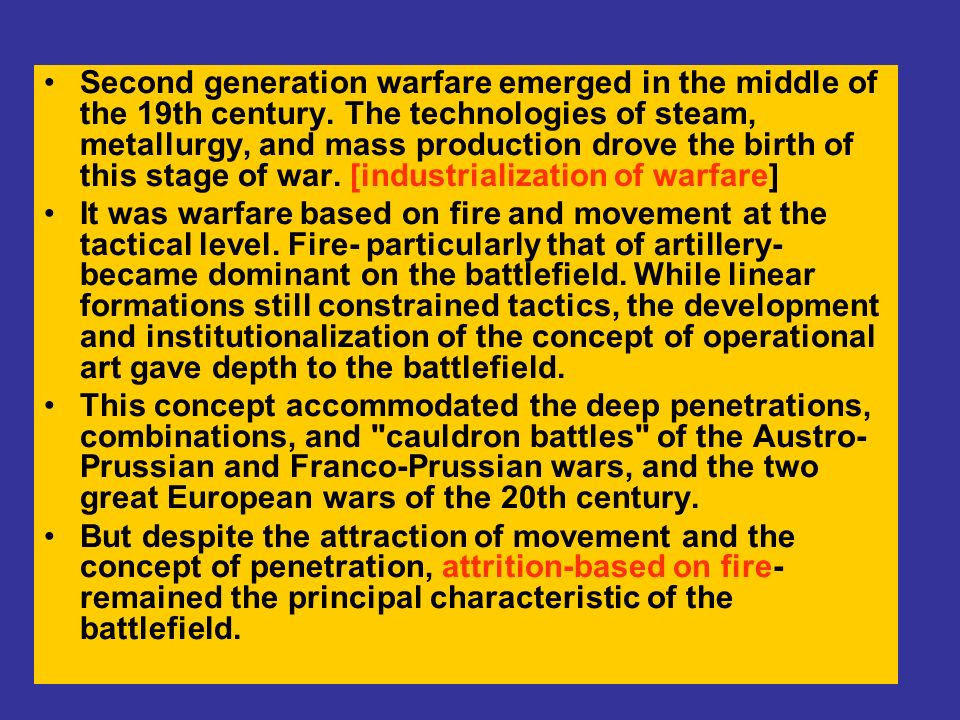 Second generation warfare emerged in the middle of the 19th century