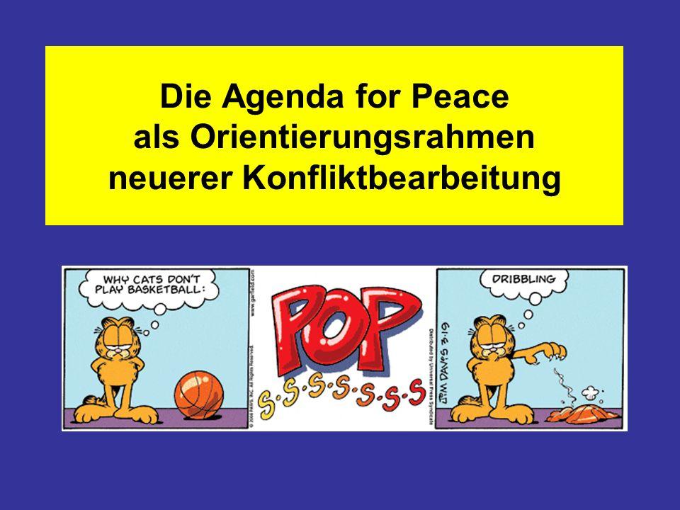 Die Agenda for Peace als Orientierungsrahmen neuerer Konfliktbearbeitung