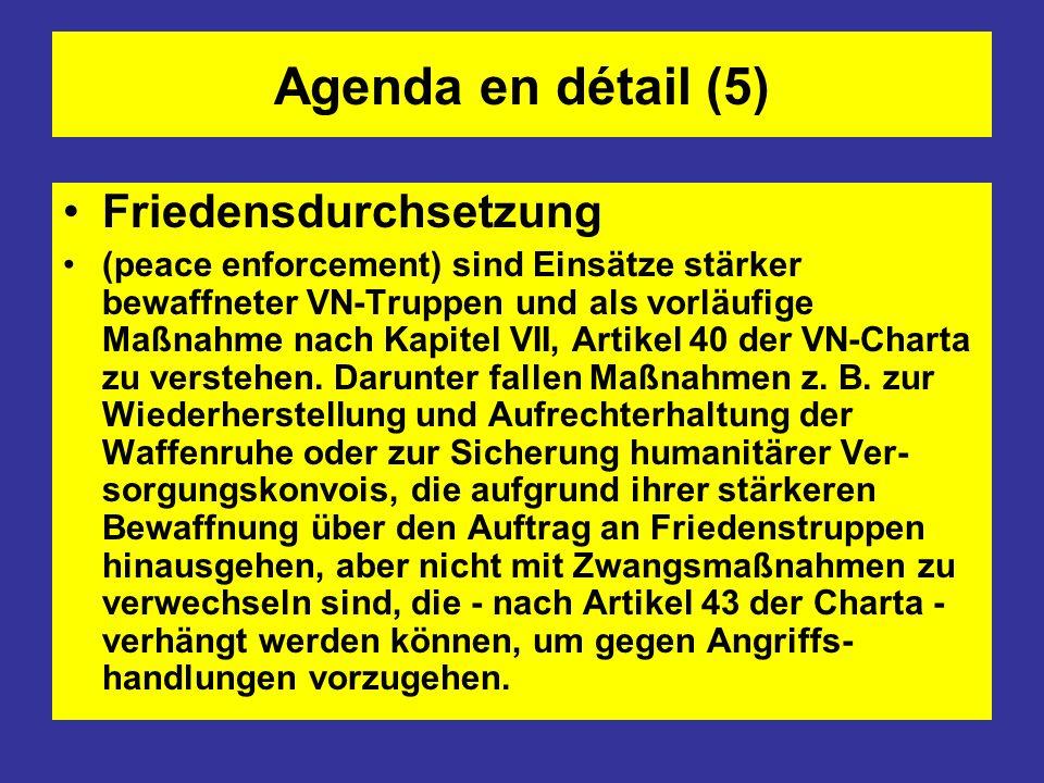 Agenda en détail (5) Friedensdurchsetzung