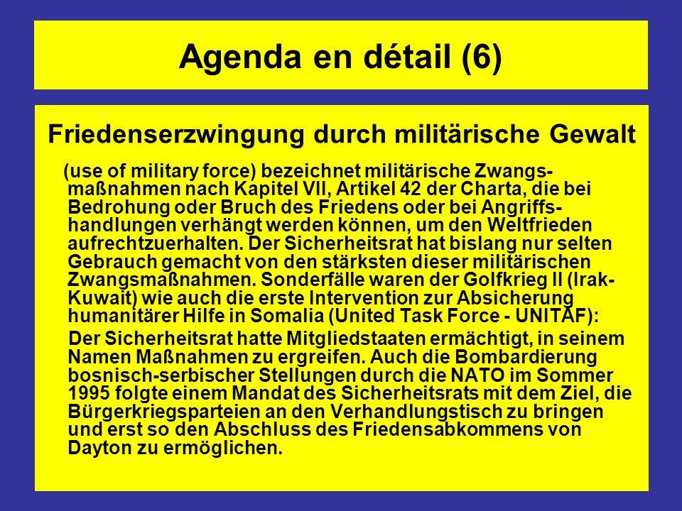 Friedenserzwingung durch militärische Gewalt