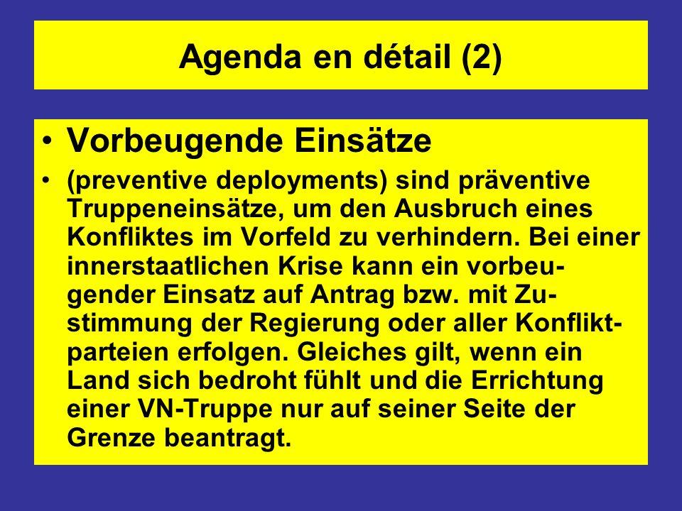 Agenda en détail (2) Vorbeugende Einsätze