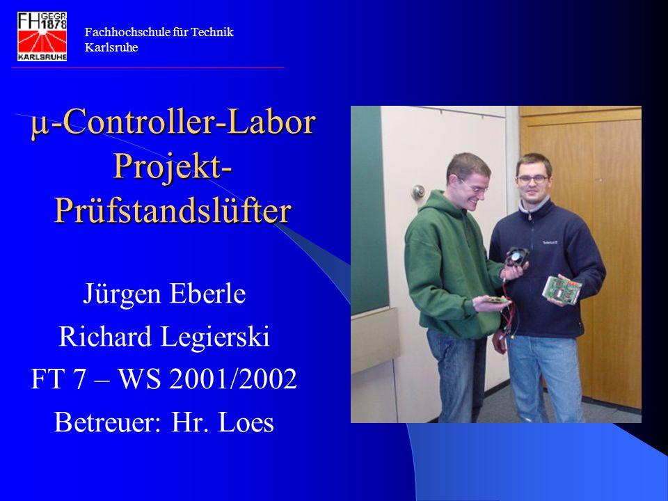 µ-Controller-Labor Projekt- Prüfstandslüfter