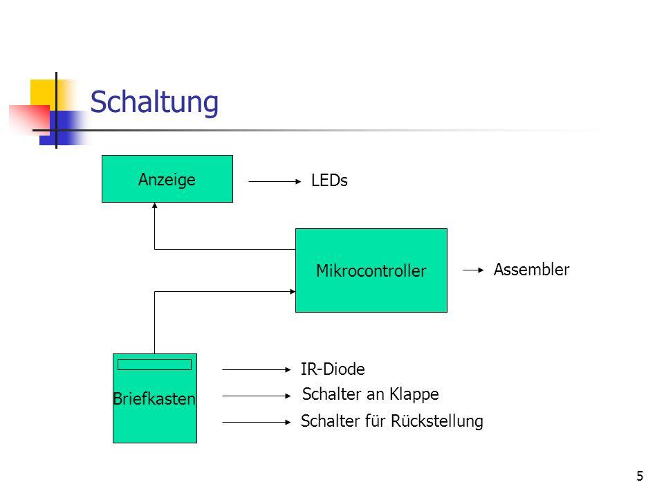 Schaltung Anzeige LEDs Mikrocontroller Assembler IR-Diode Briefkasten