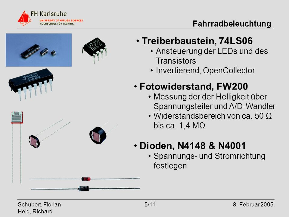 Treiberbaustein, 74LS06 Fotowiderstand, FW200 Dioden, N4148 & N4001