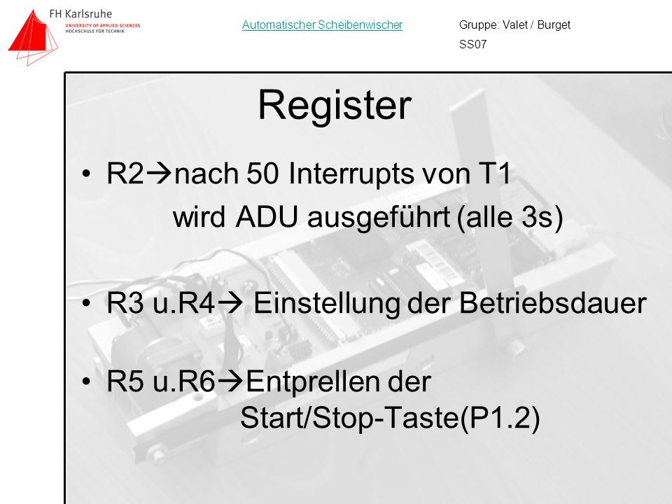 Register R2nach 50 Interrupts von T1 wird ADU ausgeführt (alle 3s)