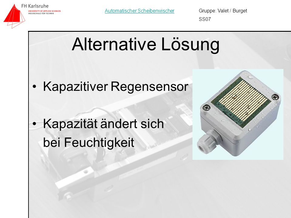 Alternative Lösung Kapazitiver Regensensor Kapazität ändert sich