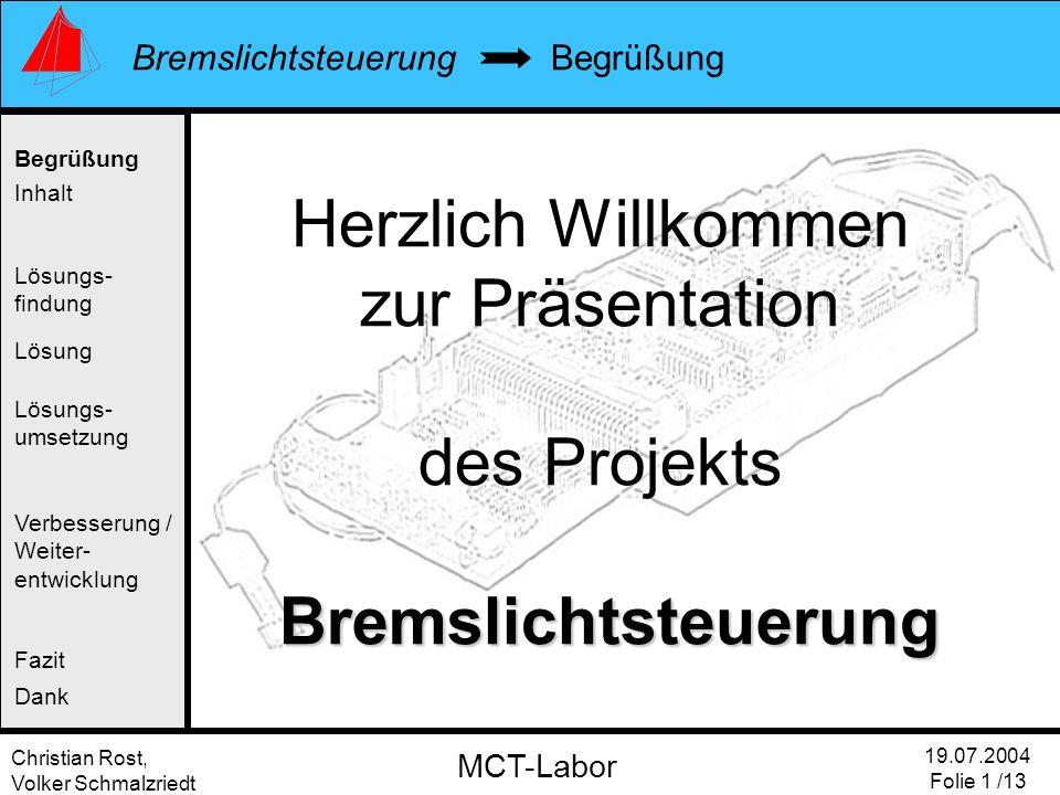 Herzlich Willkommen zur Präsentation des Projekts Bremslichtsteuerung