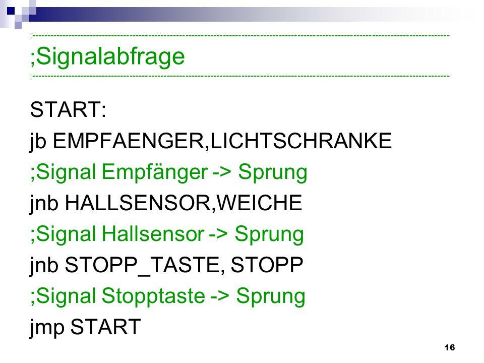 jb EMPFAENGER,LICHTSCHRANKE ;Signal Empfänger -> Sprung