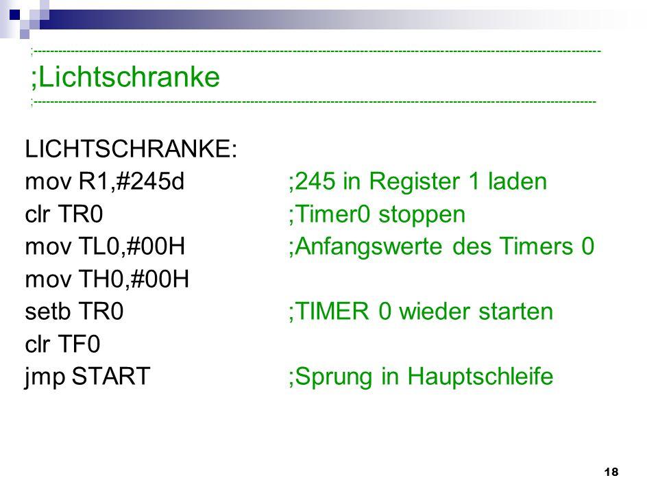 mov R1,#245d ;245 in Register 1 laden clr TR0 ;Timer0 stoppen