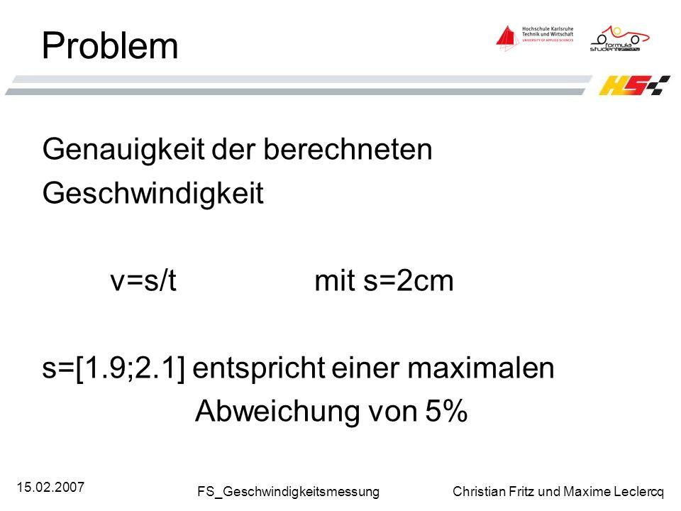 Problem Genauigkeit der berechneten Geschwindigkeit v=s/t mit s=2cm