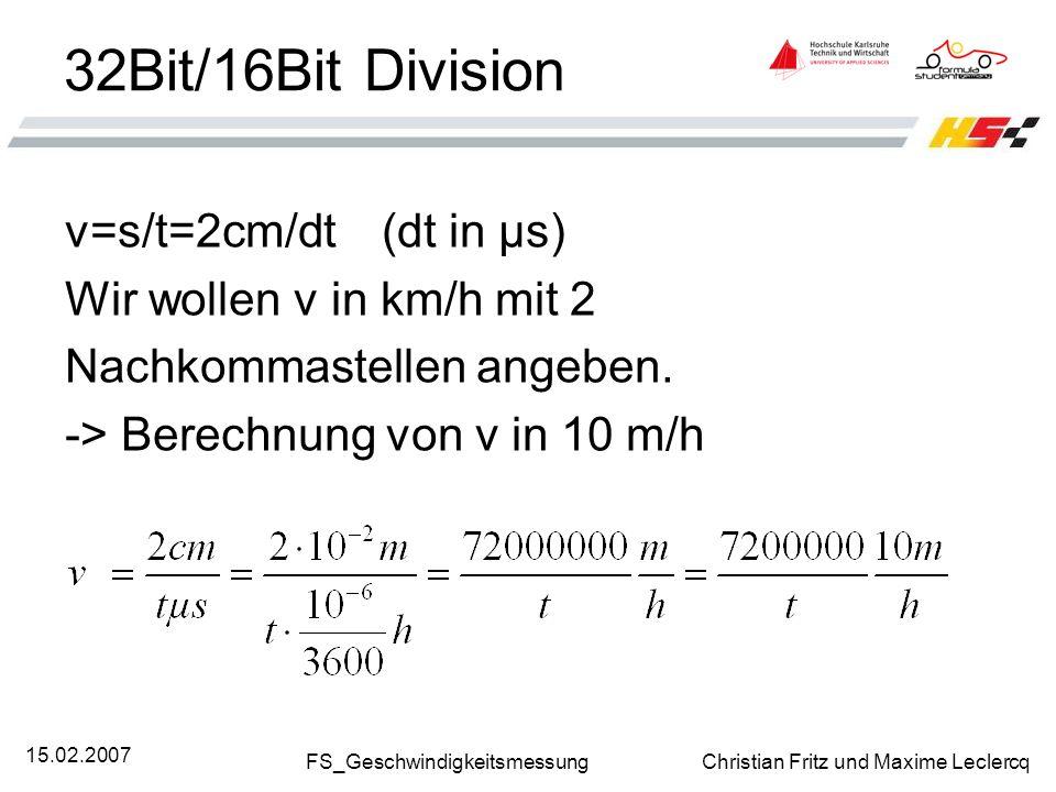 32Bit/16Bit Division v=s/t=2cm/dt (dt in µs)
